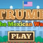 Trump – The Mexican Wall